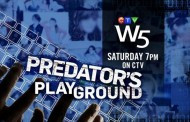 "W5 Exposes a ""PREDATOR'S PLAYGROUND"" as Pedophiles Lure Children and Teens Online, Saturday on CTV"