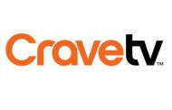 CraveTV May Highlights