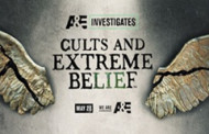"""A&E Investigates"" Explores NXIVM in the Premiere of ""Cults and Extreme Belief"" Hosted by Elizabeth Vargas on May 28"