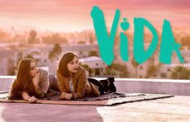 Season Two of Trailblazing Series VIDA to Debut on May 23, Only on Crave with the STARZ Add-On