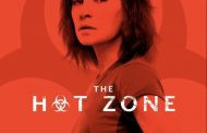 National Geographic's Three-Night Limited Series THE HOT ZONE Premieres May 27 – 29 at 9 P.M. and 10 P.M. ET/PT