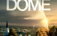 New Series Under the Dome Sweeps the Nation