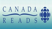 CBC Books Announces Celebrity Defenders and Shortlisted Titles For The Annual Canada Reads Battle Of The Books