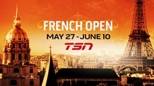 TSN Delivers Exclusive Live Coverage of the 2018 FRENCH OPEN, Beginning May 27