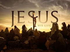 """History To Premiere 8-Part Event """"JESUS: HIS LIFE"""" on Monday March 25"""