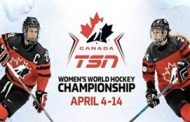 2019 IIHF WOMEN'S WORLD CHAMPIONSHIP Lives on TSN, with Comprehensive Live Coverage Beginning April 4