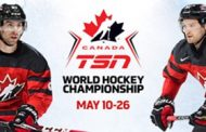 John Tavares and Mark Stone Lead Team Canada into TSN's Exclusive Live Coverage of the 2019 IIHF WORLD CHAMPIONSHIP, Beginning May 10