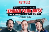 Trailer Park Boys Season 9 Coming to Netflix This Friday, March 27
