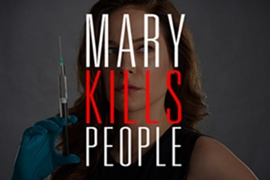 Global Announces Start Of Production on The Third and Final Chapter Of Critically Acclaimed Original Series Mary Kills People