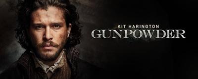 GUNPOWDER, THREE-PART HISTORICAL THRILLER DEBUTS DEC. 18,