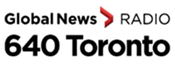 GLOBAL NEWS RADIO 640 TORONTO LAUNCHES NEW MORNING DRIVE, MID-MORNING TALK SHOWS