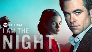Blockbuster Event Series I AM THE NIGHT Premieres January 28 on Bravo