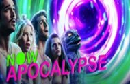Full Season of New, Critically Acclaimed Comedy Series NOW APOCALYPSE Now Streaming Only on Crave with the STARZ Add-On