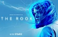 Supernatural Thriller THE ROOK, a New STARZ Original Series from Lionsgate and Liberty Global, Debuts June 30