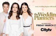 You're Cordially Invited to Watch Citytv's New Original Drama Series,  The Wedding Planners, Premiering March 27