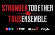 Canada's Major Broadcasters Unite to Support Frontline Workers with All-Canadian, Star-Studded Special STRONGER TOGETHER, TOUS ENSEMBLE, April 26