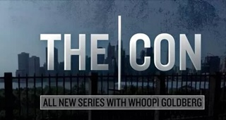 """ABC News Debuts New Prime time Series """"The Con,"""" Narrated by Whoopi Goldberg"""