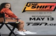 TSN Announces New Series THE SHIFT WITH KAYLA GREY POWERED BY DELL XPS, Launching May 13