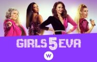 High Profile Comedy GIRLS5EVA Takes The Stage Exclusively On W Network June 3