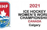 Live from the Calgary Bubble, Complete Coverage of the 2021 IIHF WOMEN'S WORLD CHAMPIONSHIP Begins August 20 on TSN